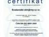 Certifikát řízení systému jakosti ISO 9001:2001